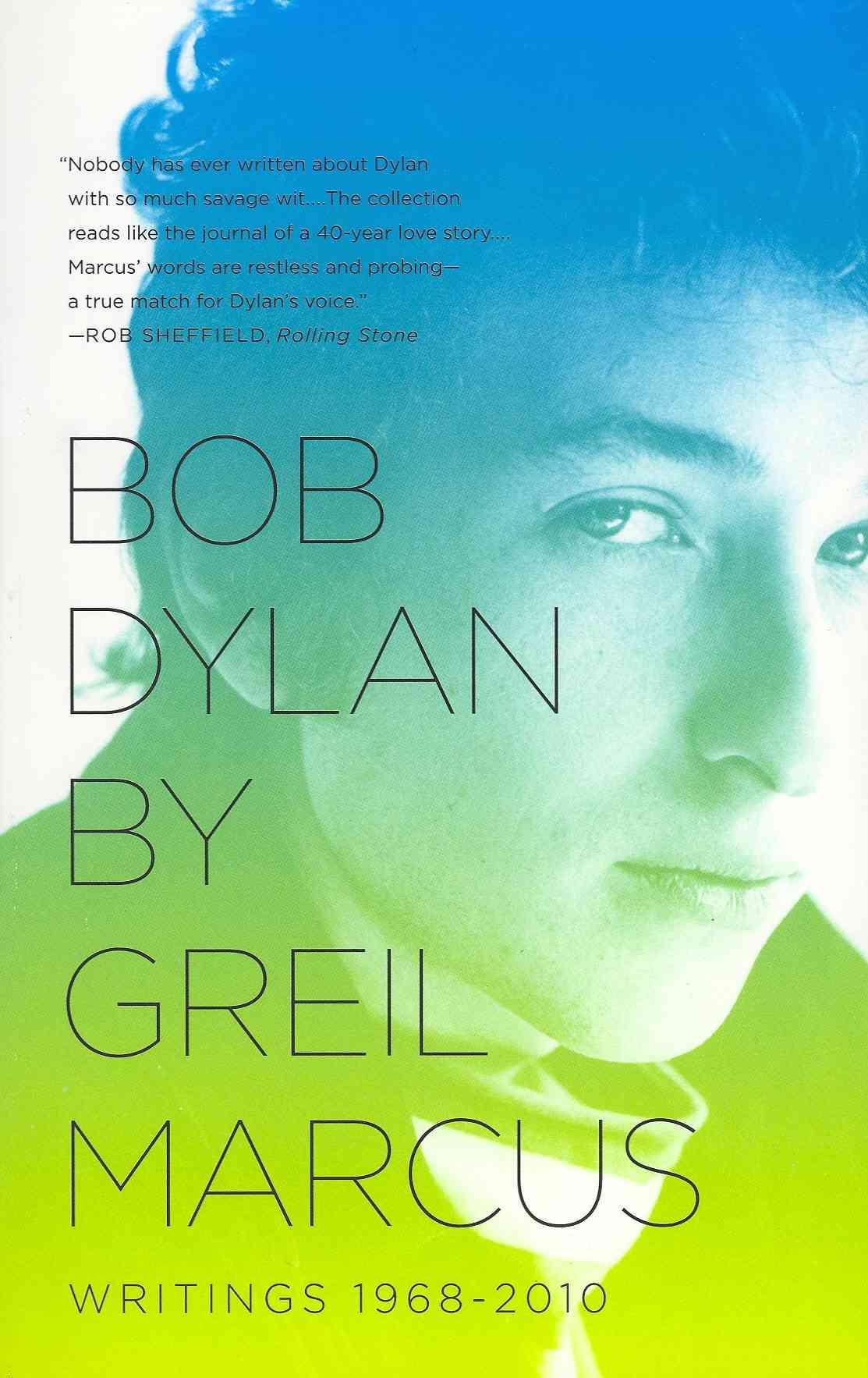 Bob Dylan By Marcus, Greil